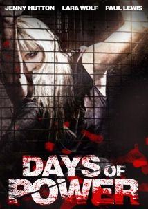 Days of Power (2018) English Movie