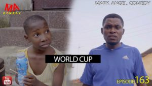 DOWNLOAD Video: [Mark Angel Comedy] World Cup - Episode 163