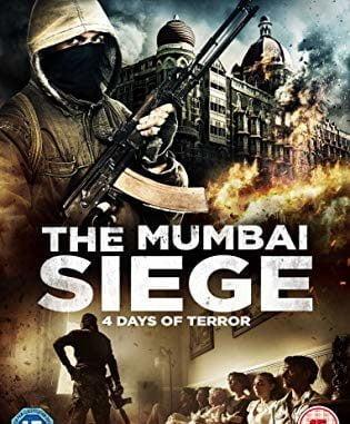 The Mumbai Siege - 4 Days of Terror 2018