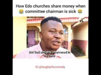 Download Comedy Video: Laughpills – How Edo Churches Share Money When Committee Chairman Is Sick