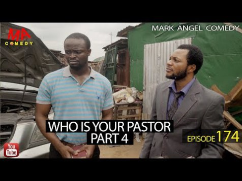 Comedy Video: Mark Angel Comedy X Denilson – Who Is Your Pastor [Episode 174]
