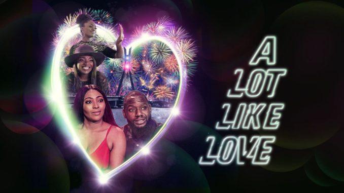A Lot Like Love (2018)