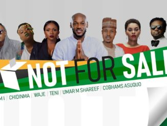 2Baba, M.I Abaga, Teni, Chidinma, Waje, Umar M Shareef & Cobhams Asuquo - Not For Sale