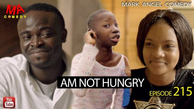 Mark Angel Comedy - Episode 215 (I'm Not Hungry)