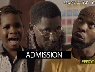 Mark Angel Comedy - Episode 213 (Admission)