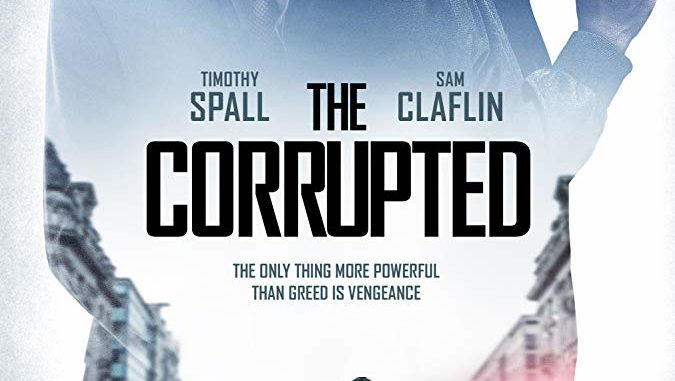 Download The Corrupted (2019)