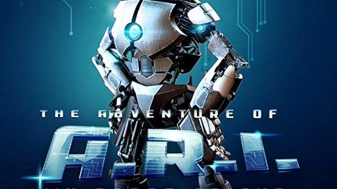 Download The Adventure of A.R.I.: My Robot Friend (2020)