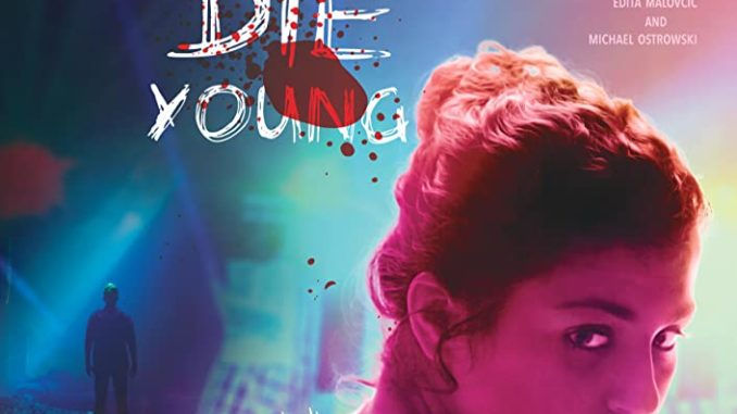 Download Party Hard Die Young (2018)