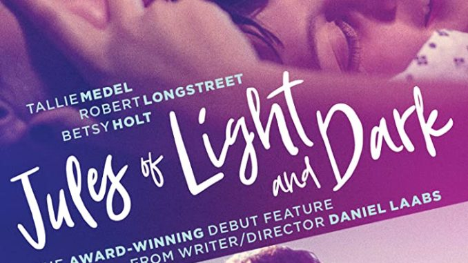 Download Jules of Light and Dark (2018)