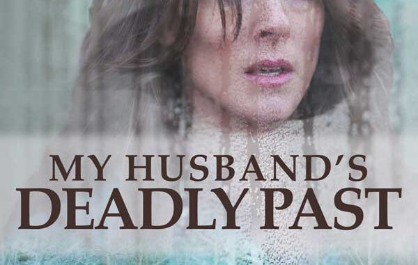 Download My Husband's Deadly Past (2020)