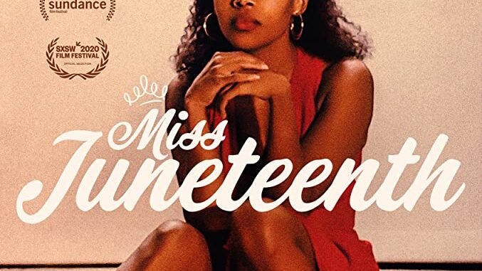 Download Miss Juneteenth (2020)