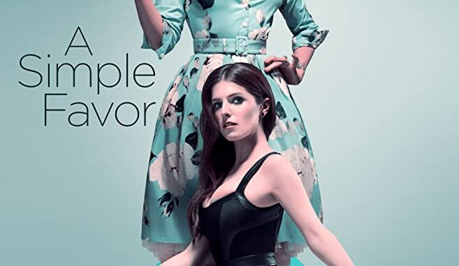 Download A Simple Favor (2018)