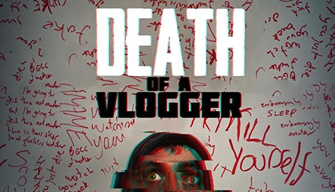 Download Death of a Vlogger (2019)