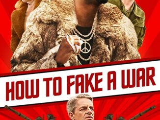 Download How to Fake a War (2019)