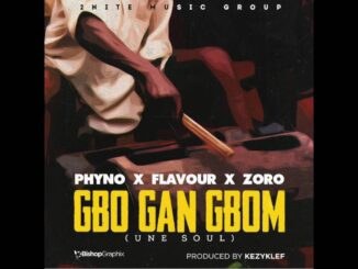 Flavour – Gbo Gan Gbom ft. Phyno & Zoro