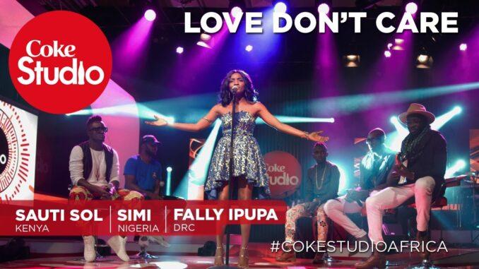 "Simi, Sauti Sol & Fally Ipupa – ""Love Don't Care"" (Coke Studio Africa)"