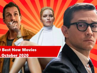 10 Best New Movies In October 2020