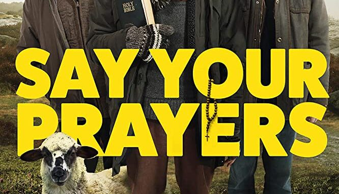 Download Say Your Prayers (2020)