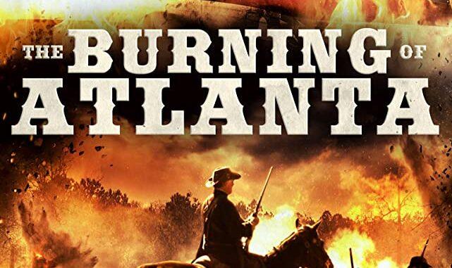 Download The Burning of Atlanta (2020)