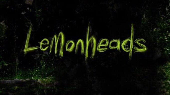 Download Lemonheads (2020) Movie Free