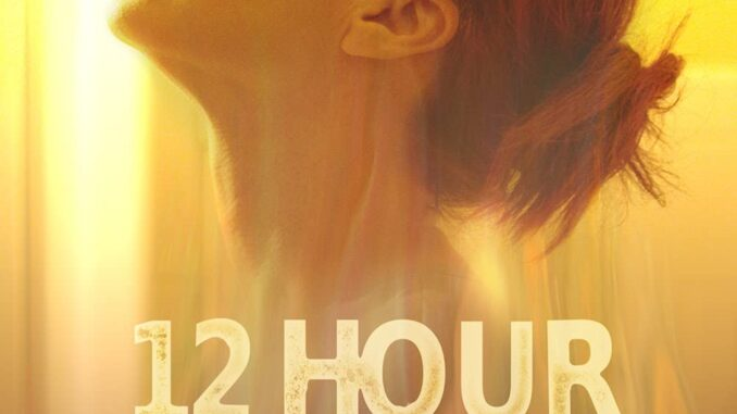 Download 12 Hour Shift (2020) Movie Free