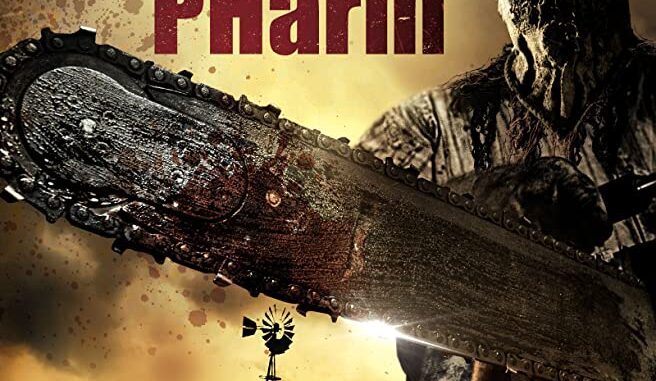 Download Fear Pharm (2020) Movie Free