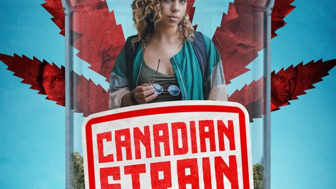 Download Canadian Strain (2019) Full Movie Free