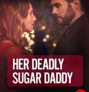 Download Deadly Sugar Daddy (2020) Movie Free