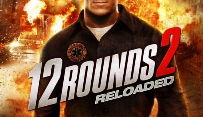 Download 12 Rounds 2: Reloaded (2013) Full Movie Free