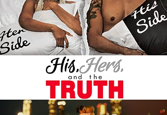Download His, Hers & the Truth (2019) Full Movie Free
