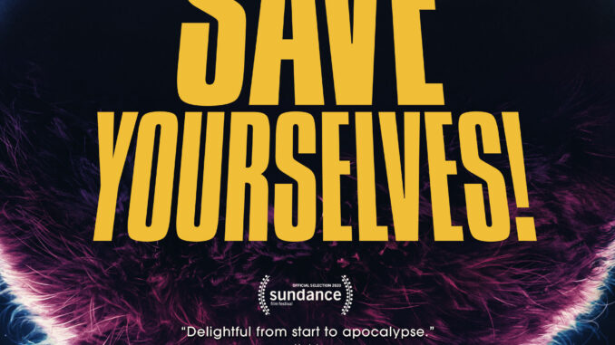 Download Save Yourselves! (2020) Full Movie Free
