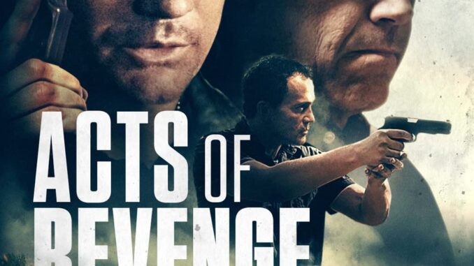 Download Acts of Revenge (2020) Full Movie Free