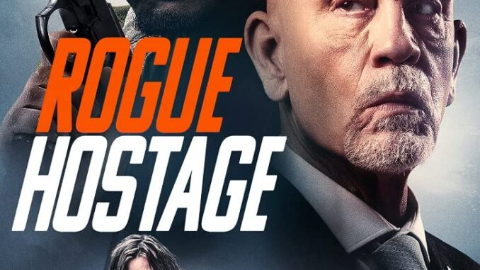 Rogue Hostage (2021) Full Movie Download