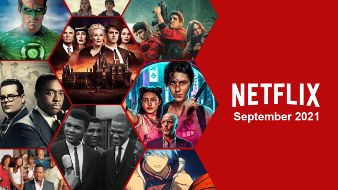 In September 2021, Here are the First looks at the New Movies and TV Shows Coming to Netflix