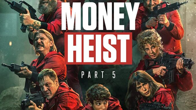 Money Heist (2017-2021) Complete S05 Part-1 Full Movie Download