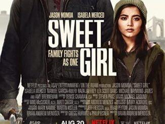 Sweet Girl (2021) Full Movie Download